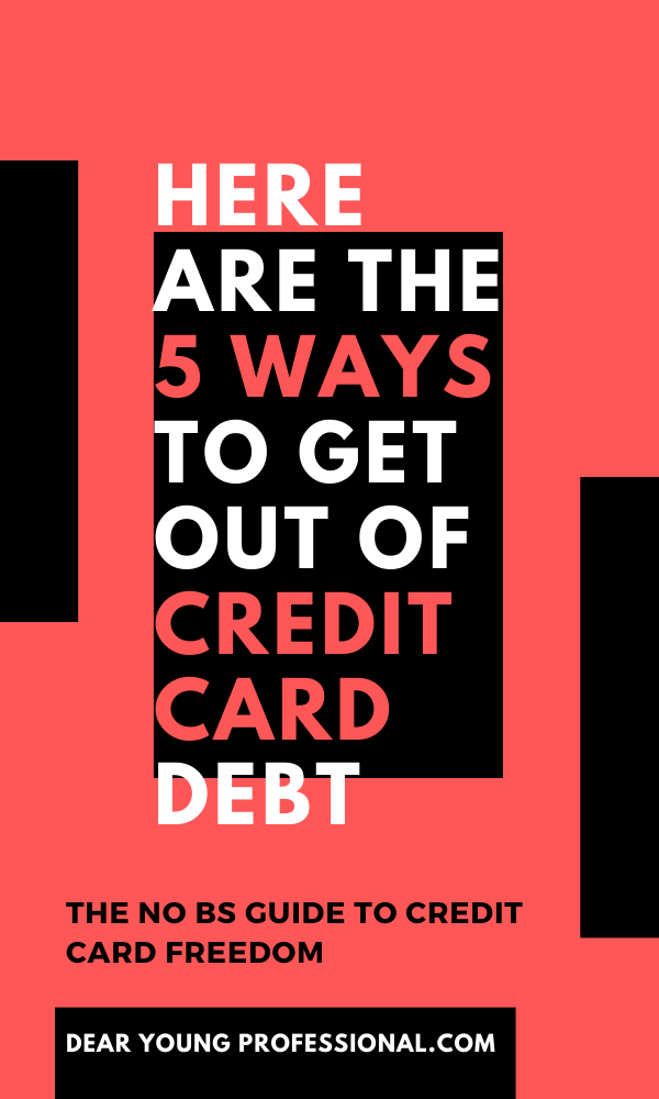 Here Are The 5 Steps To Getting Out Of Credit Card Debt Dyp In 2020 Credit Cards Debt Life Quotes To Live By Debt