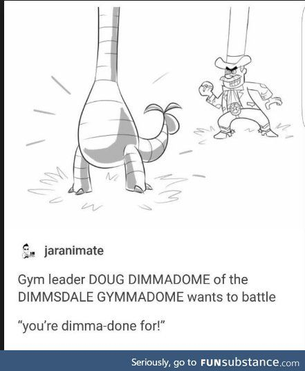 Doug Funny Quotes: YOU MEAN DOUG DIMMADOME OWNER OF THE DIMMSDALE GYMAMADOME