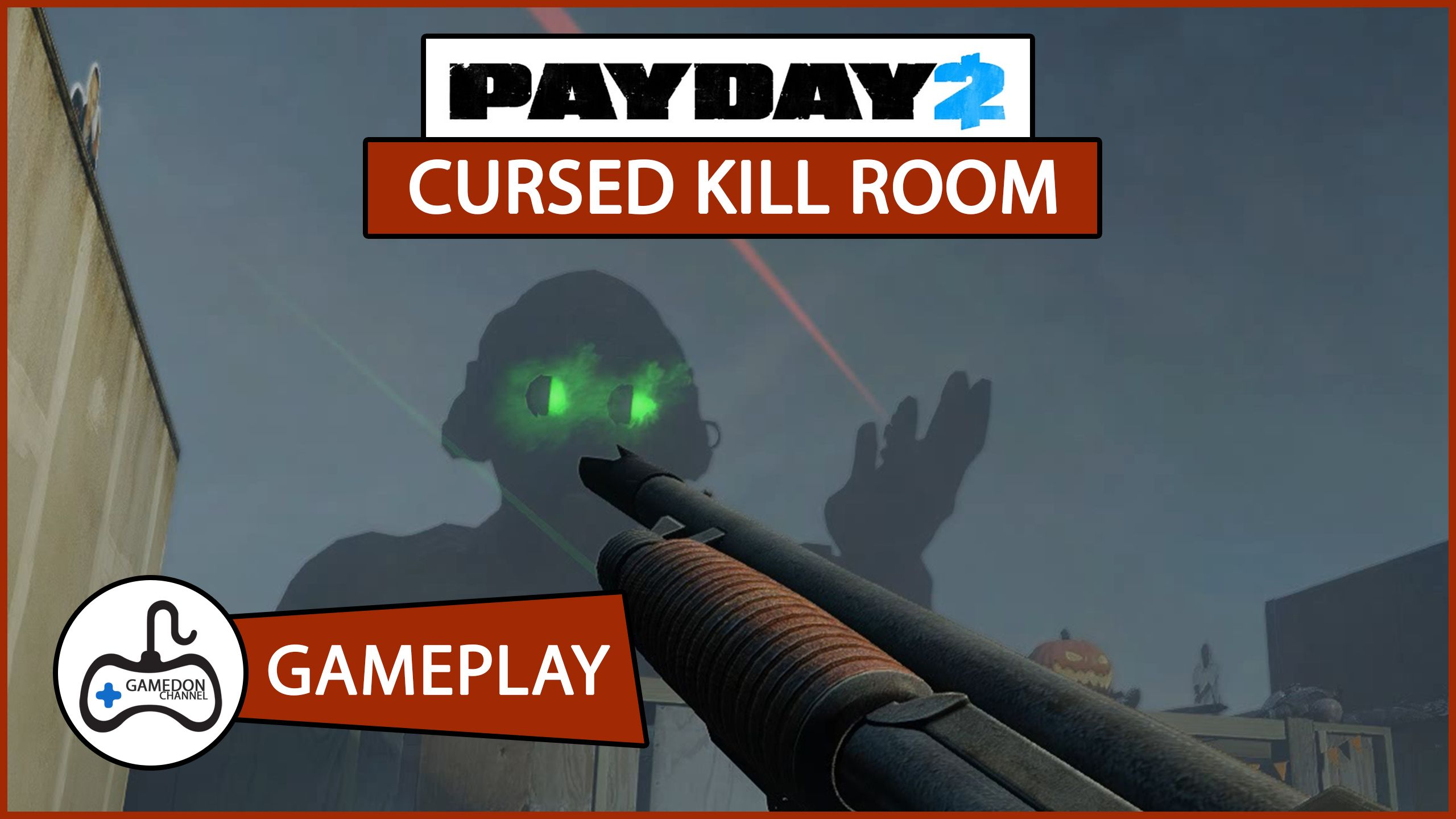 Let's Play Game! Payday 2 Cursed Kill Room  #payday2