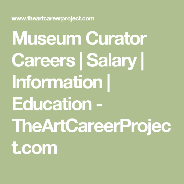 Museum Curator Careers (With Images)