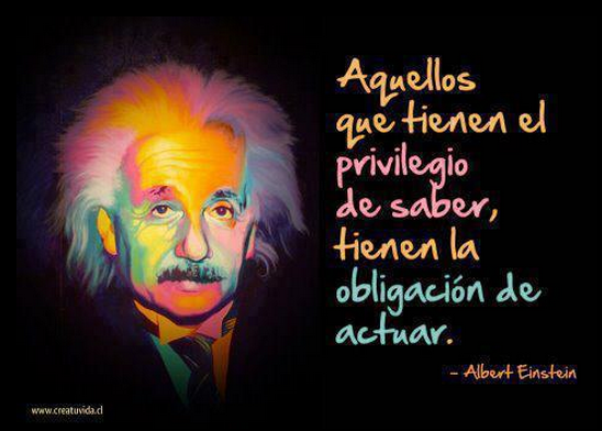 Aquellos Que Tienen El Privilegio De Saber Tienen La