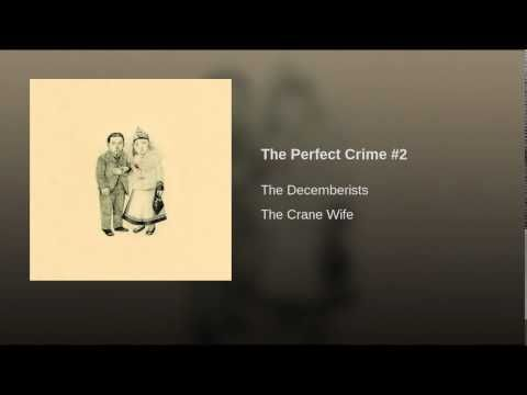 The Decemberists - The Perfect Crime #2 (2006)