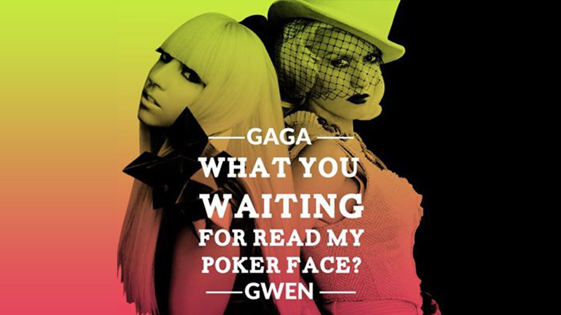 Lady Gaga Vs Gwen Stefani What You Waiting For Ready My Poker Face Mashup Ladygaga Gwenstefani Mashup Remix Poker Face Lady Gaga Gaga