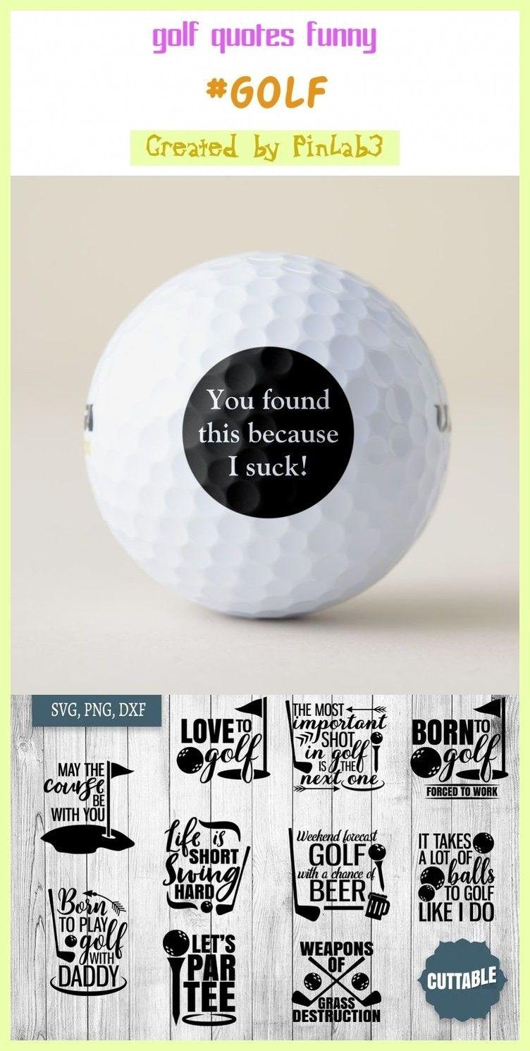 Golf Quotes Funny In 2020 Golf Quotes Funny Golf Quotes Quotes