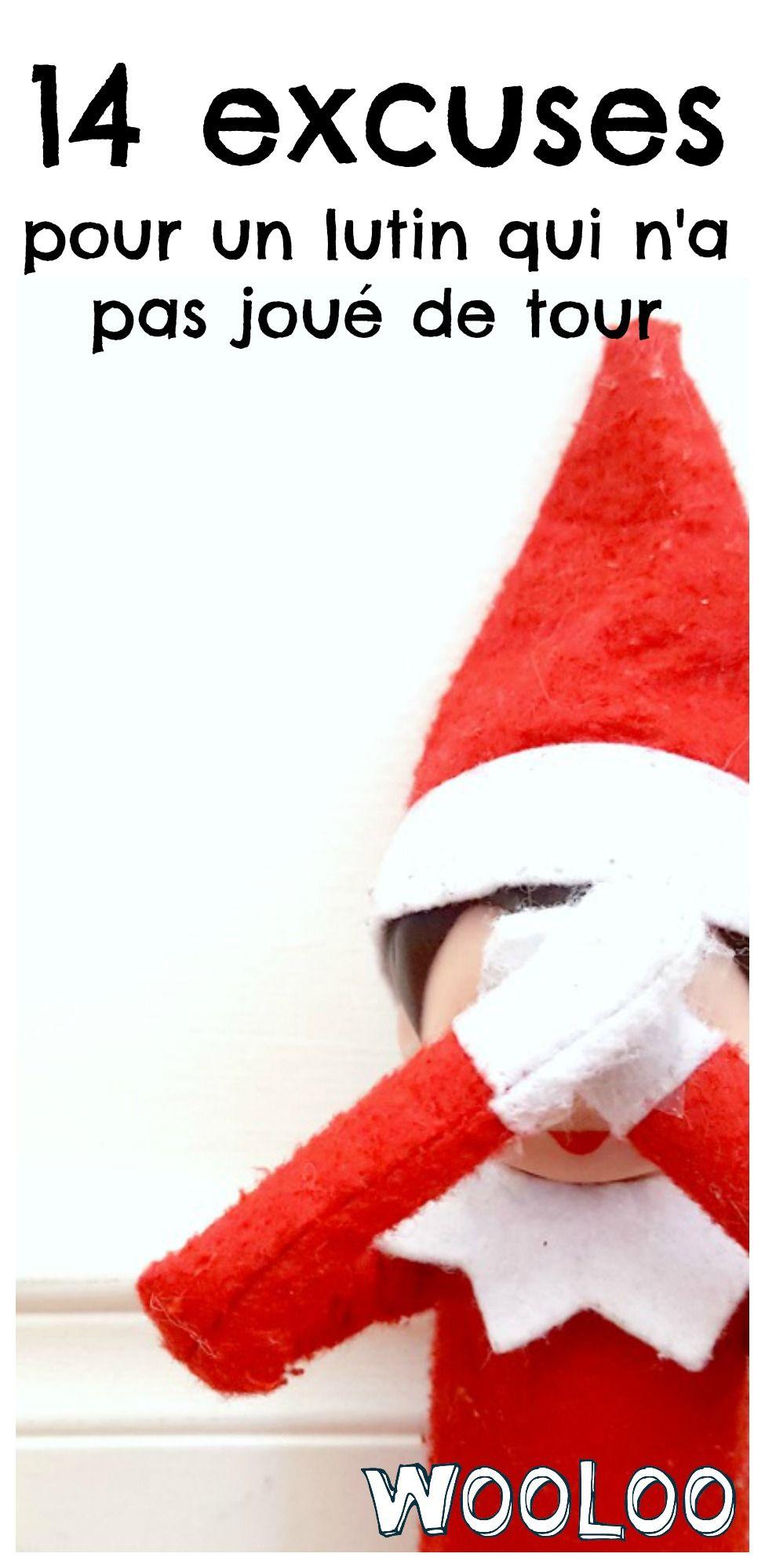 Voici 14 excuses de lutin pour te sortir du pétrin quand tu as oublié :O #elfontheshelf  #lutin #noel #christmas
