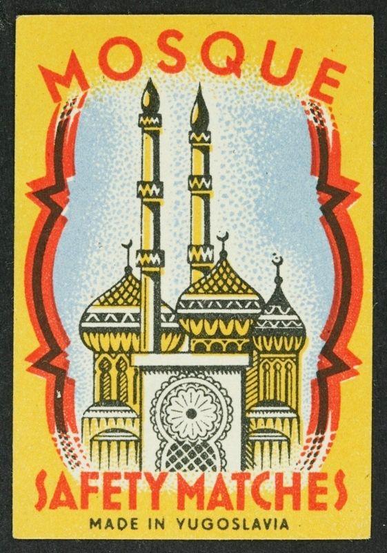 Mosque - Yugoslavia | Vintage Matchbox Covers | Pinterest | Mosque ...