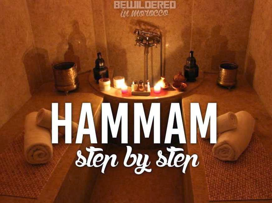 Moroccan Hammam Spa Step By Step Bewildered In Morocco In 2020 Hammam Morocco Moroccan