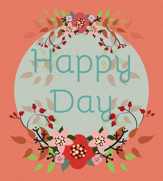 HAPPY DAY Descarga GRATIS #floralframe #marcofloral #flores #primavera #primaveral #flower #happyday