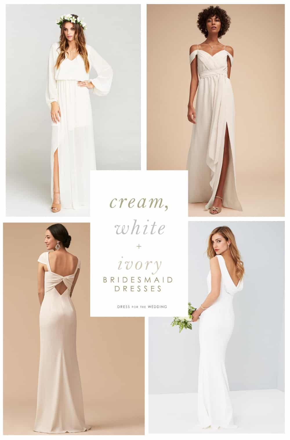 Cream White And Ivory Bridesmaid Dresses Dress For The Wedding Ivory Bridesmaid Dresses Bridesmaid Dresses Cream Bridesmaid Dresses