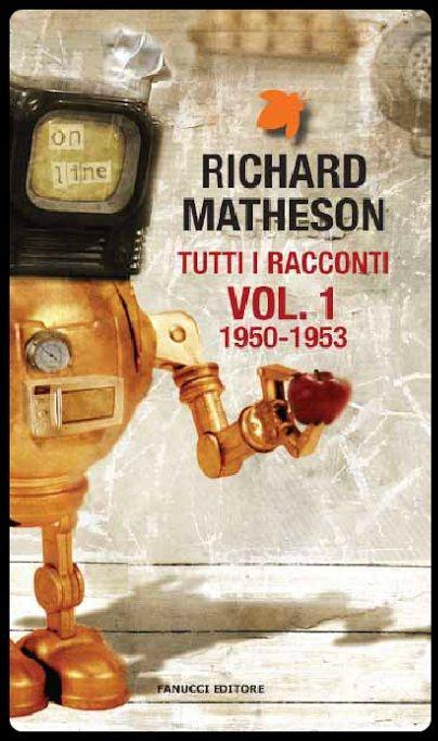 http://www.ilariapasqua.net/apps/blog/show/41866635-tutti-i-racconti-vol-1-1950-1953-r-matheson-2013