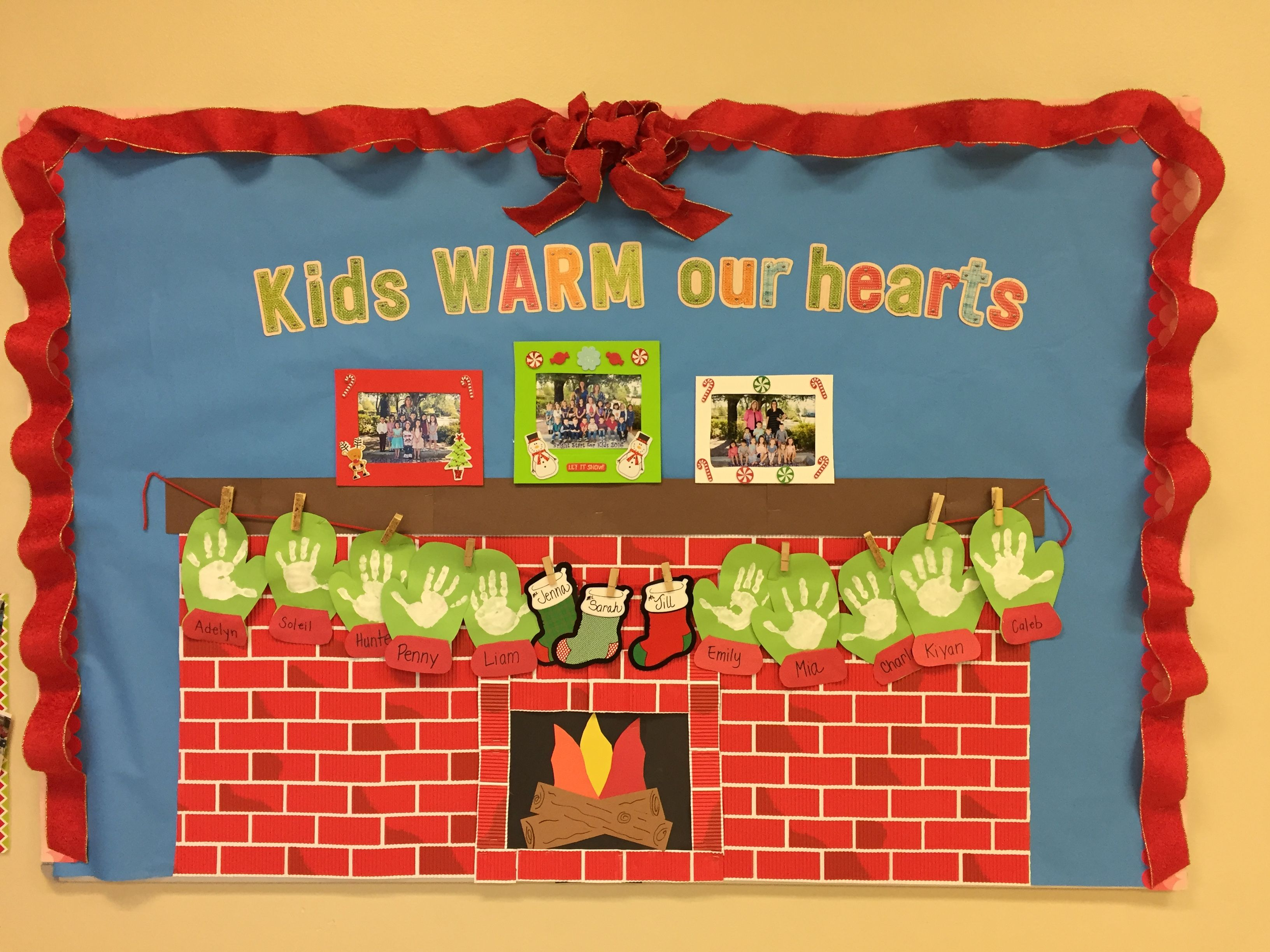 ordinary Christmas Bulletin Board For Preschool Part - 5: Preschool fireplace bulletin board for Christmas - kids warm our hearts for  the holidays