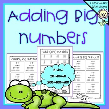 Adding Big Numbers - Adding Tens , Hundreds, Thousands | Free add ...