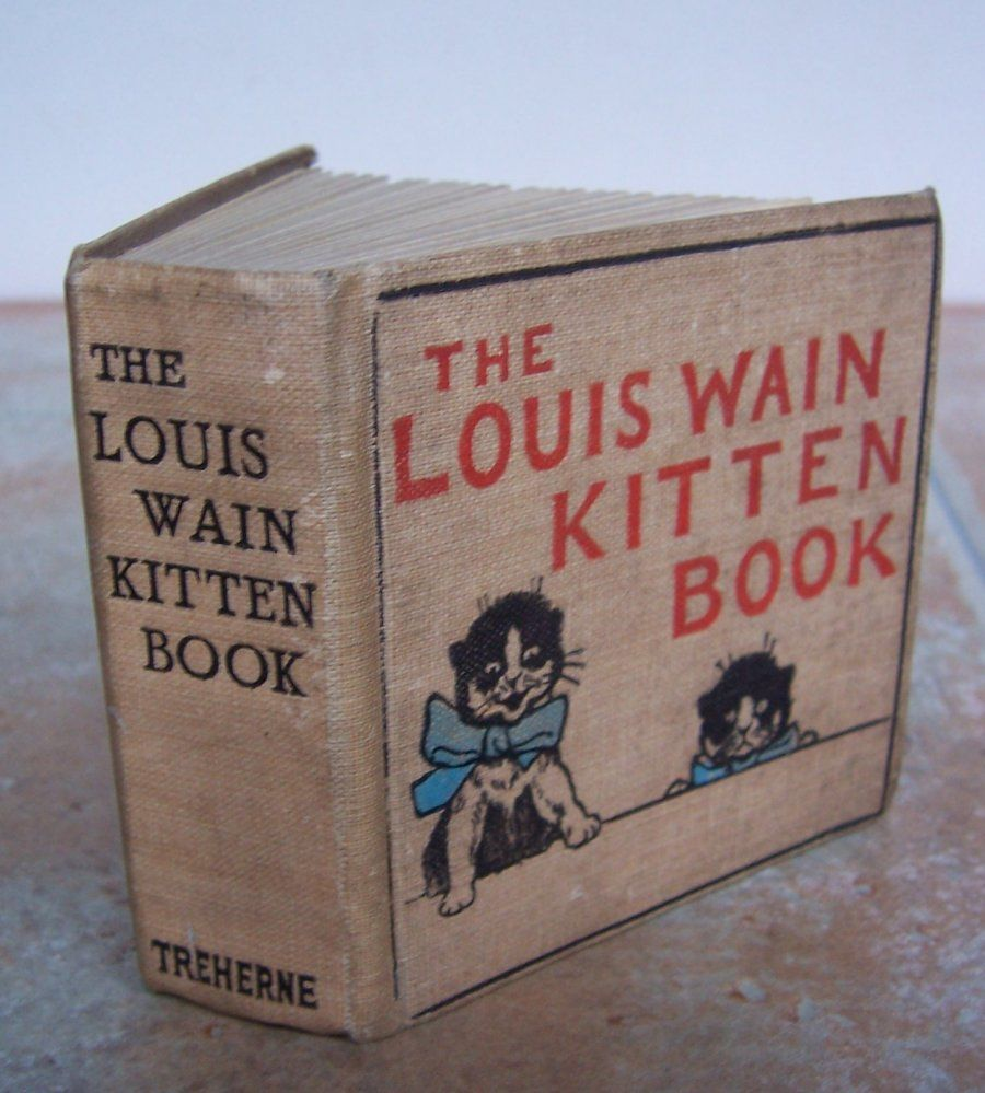Louis Wain Kitten Book. Louis Wain's cat illustrations are famous and highly collectible.