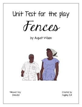 unit test answer key for fences by wilson  40 question unit test answer key for the play fences by wilson