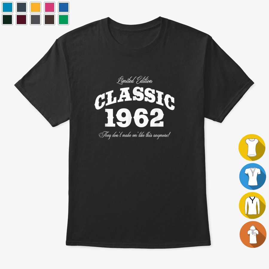 Gift For 58 Year Old Vintage Classic Car 1962 58th Birthday Tshirt, Hoodies & Sw…