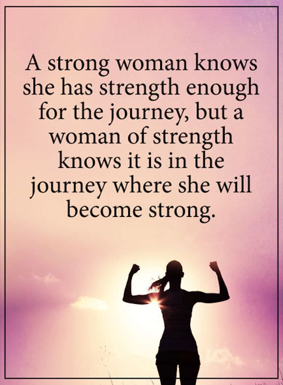 Strong Women Quotes Strong Women Quotes About Strength Always She Will Become Strong At