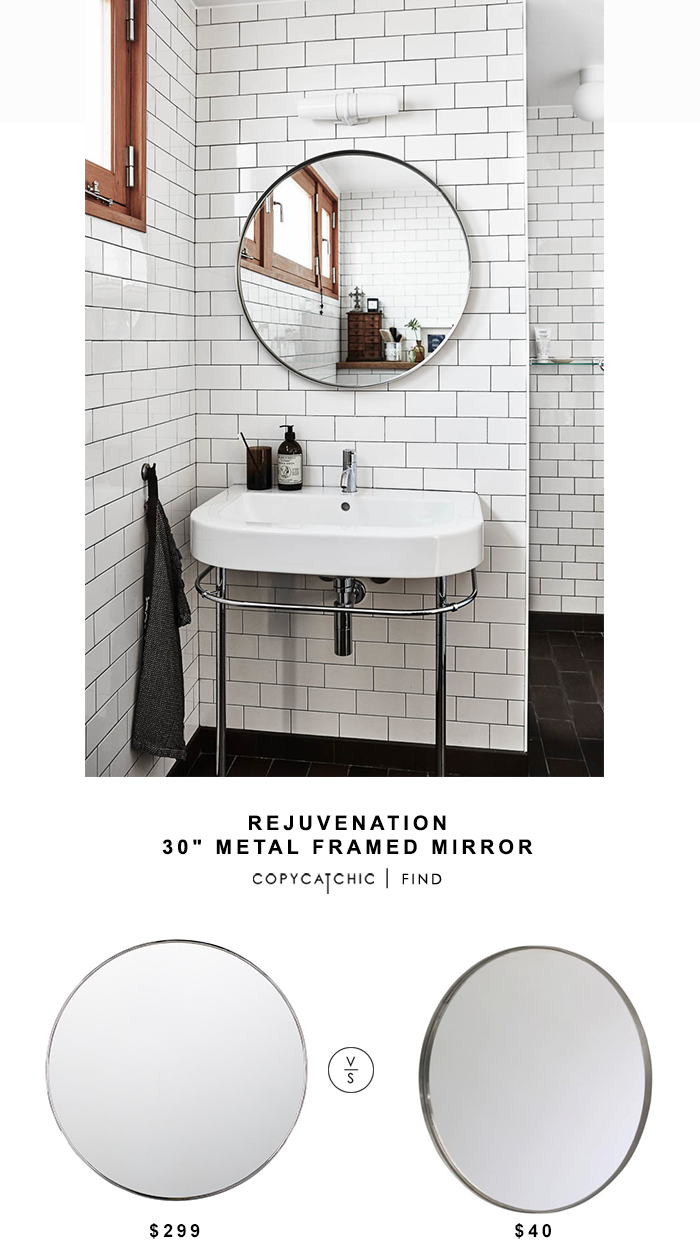 Rejuvenation 30 Metal Framed Mirror For 299 Vs Ikea Grundtal In Stainless Steel 40 Copy Cat Chic Look Less Budget Home Decor And Design