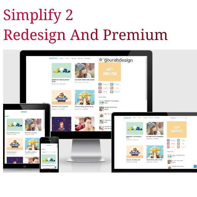 Simplify 2 is a redesign blogger template.it is responsive,seo ...