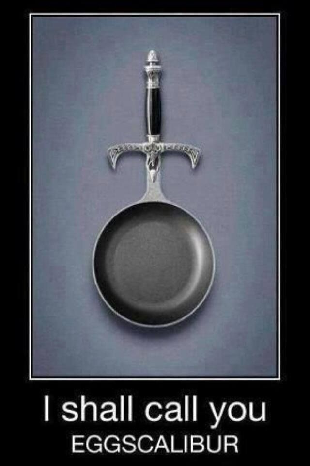 Merlin Arthur Excalibur, Eggscalibur lol [via Eve] Kitchen comedy. #Excalibur [Fantasy humor]
