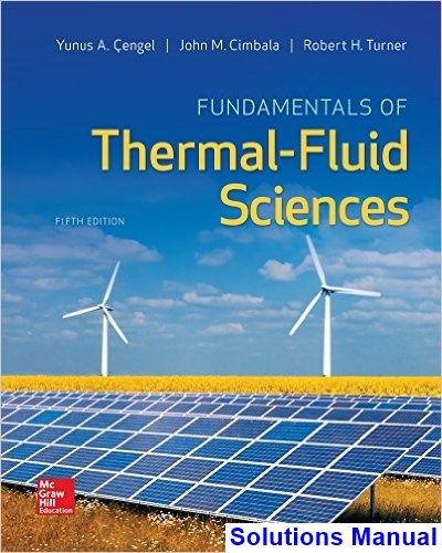 Fundamentals of thermal fluid sciences 5th edition cengel fundamentals of thermal fluid sciences 5th edition cengel solutions manual test bank solutions manual fandeluxe Images