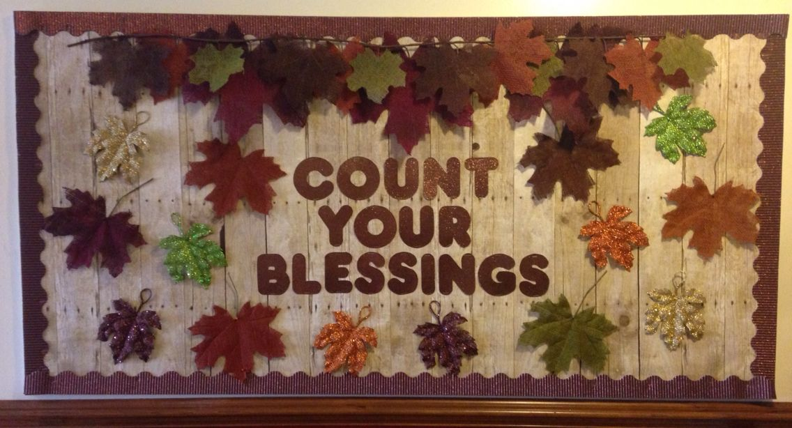 thanksgiving fall church bulletin board count your blessings rh pinterest ca  count your blessings bulletin board