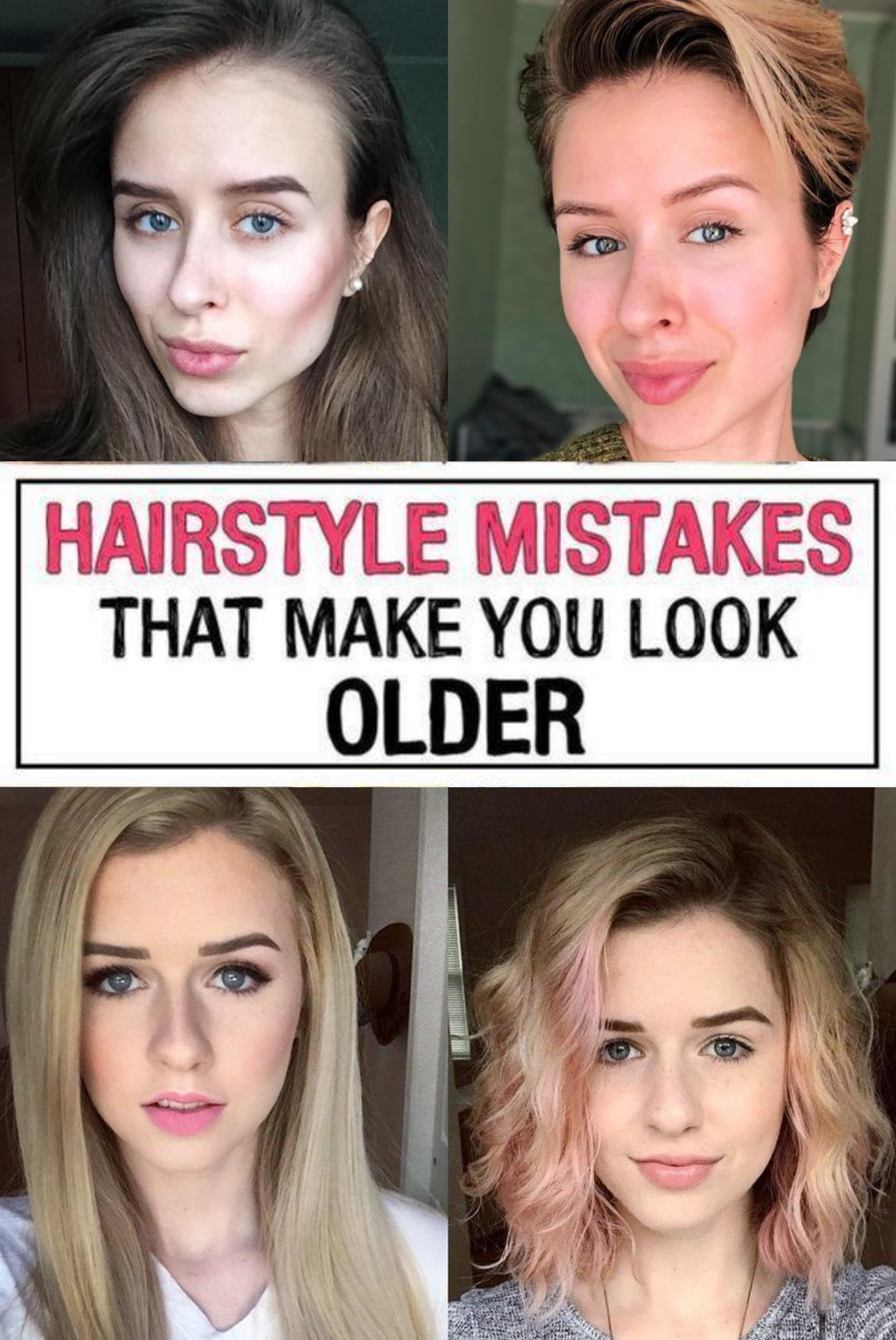 17 Hairstyle Mistakes That Are Aging You In 2020 Hairstyle Hair Mistakes Hair Advice