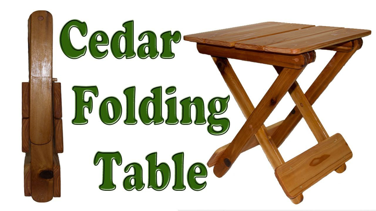 Cedar Folding Table Folding Table Diy Woodworking Projects Diy Woodworking Furniture Plans