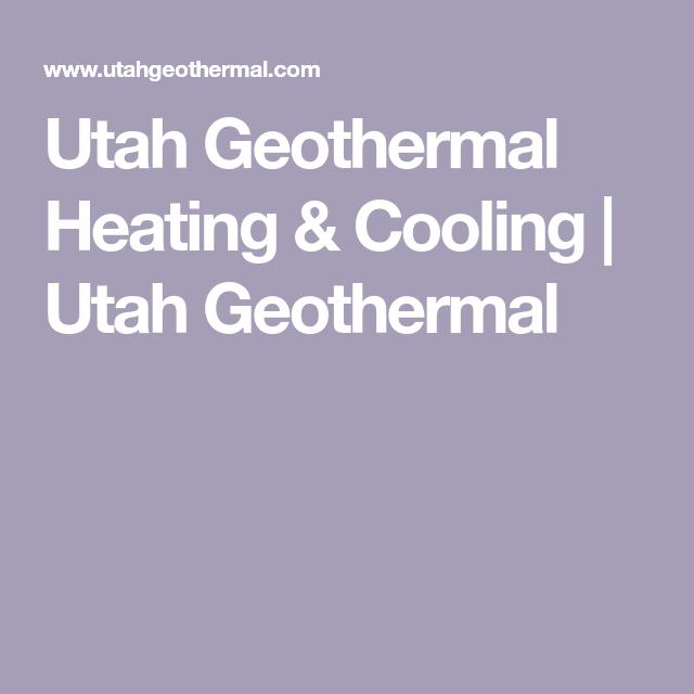 Utah Geothermal Heating Cooling Utah Geothermal Geothermal