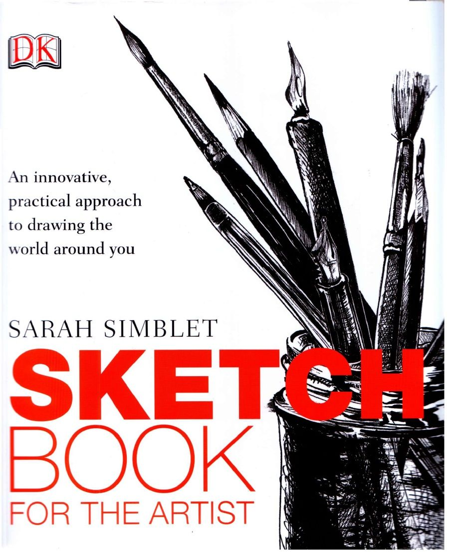 Sketchbook For the Artist by Sarah Simblet | Books | Pinterest ...
