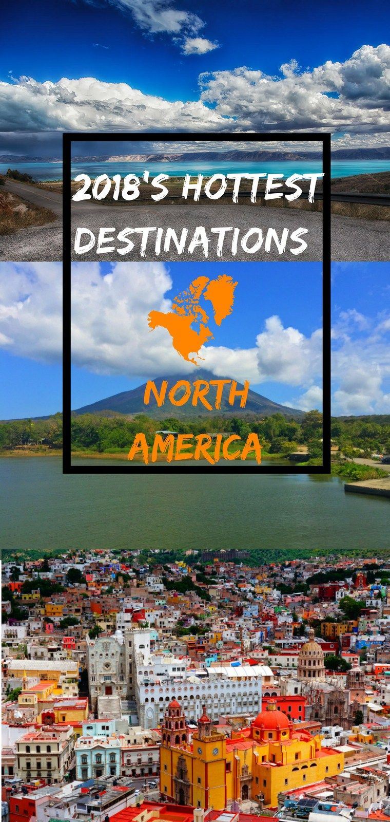 Vacation Destinations in North America (10 Trendy Spots You Can't