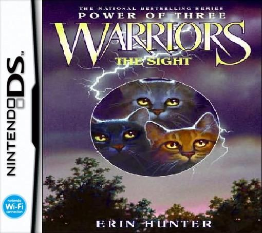 Warriors The Sight Ds Game By Warriorsthunderclan On Deviantart Warrior Cats Books Warrior Cat Warrior Cats
