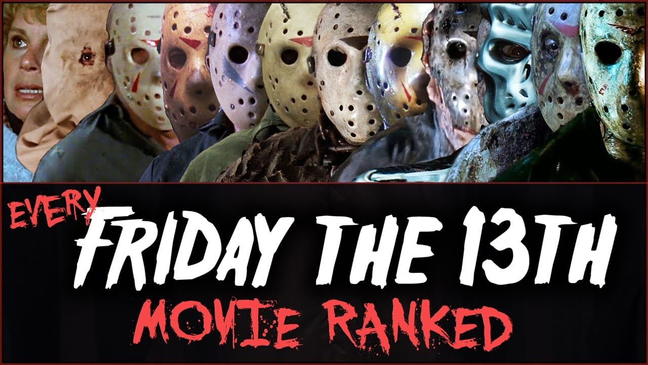Every friday the 13th movie ranked friday the 13th