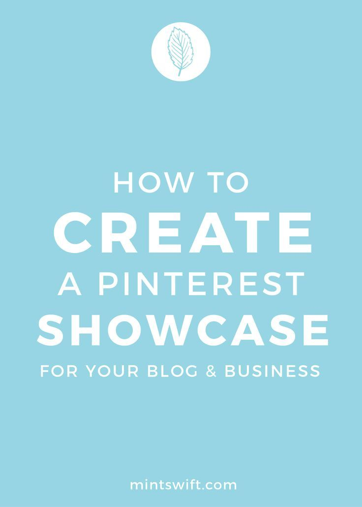 How To Create A Pinterest Showcase For Your Blog Business Mintswift Business Blog Pinterest For Business Pinterest Business Account