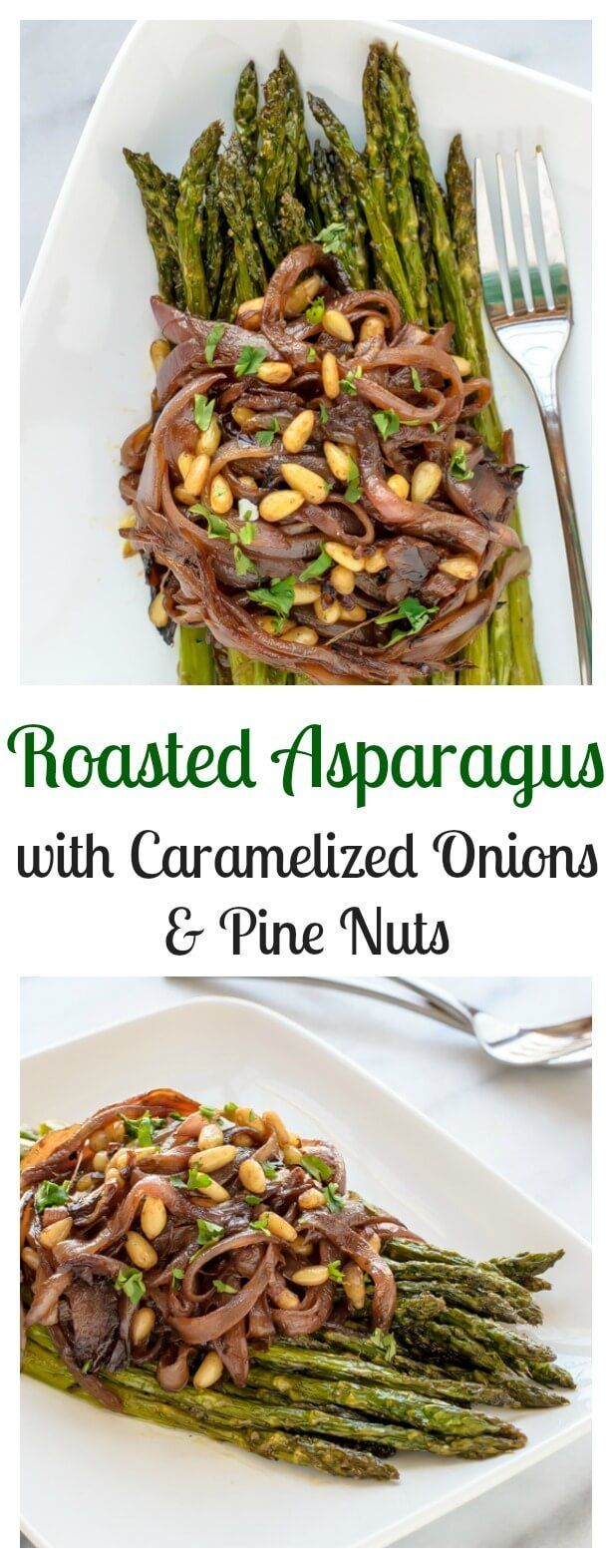 Photo of Perfect Easter recipe! Roasted Asparagus with Caramelized Onions and Pine Nuts. …