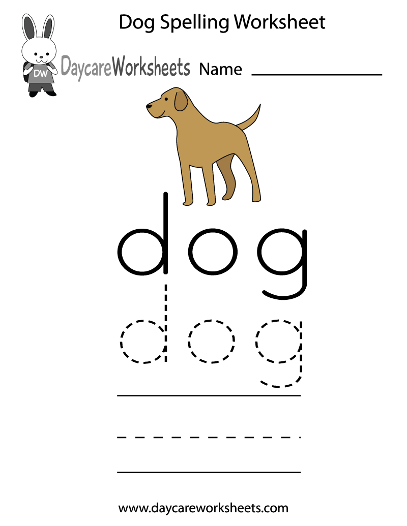 Worksheets Daycare Worksheets learn and practice how to spell the word dog this spelling worksheet is a wonderful way for preschoolers a