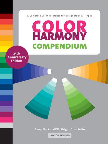 color harmony compendium is a complete color reference for all designers colordesign - Books On Color Theory