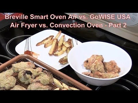 4 Breville Smart Oven Air Vs Gowise Usa Air Fryer Vs
