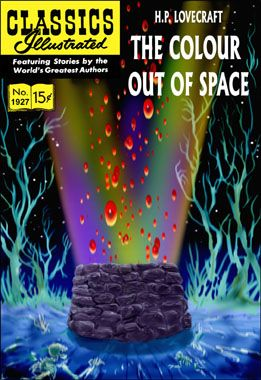 The Colour Out of Space. Pete Von Sholly.