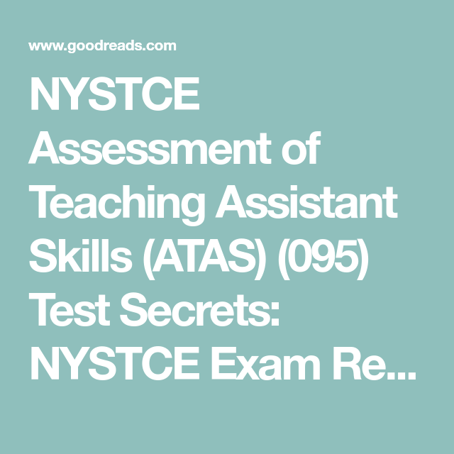 Nystce Assessment Of Teaching Assistant Skills Atas 095 Test