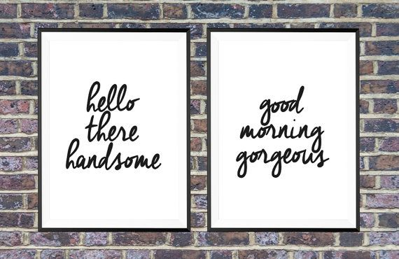 Hello There Handsome Good Morning Gorgeous Wall Decor Bedroom Print Home Set Of 2 Prints