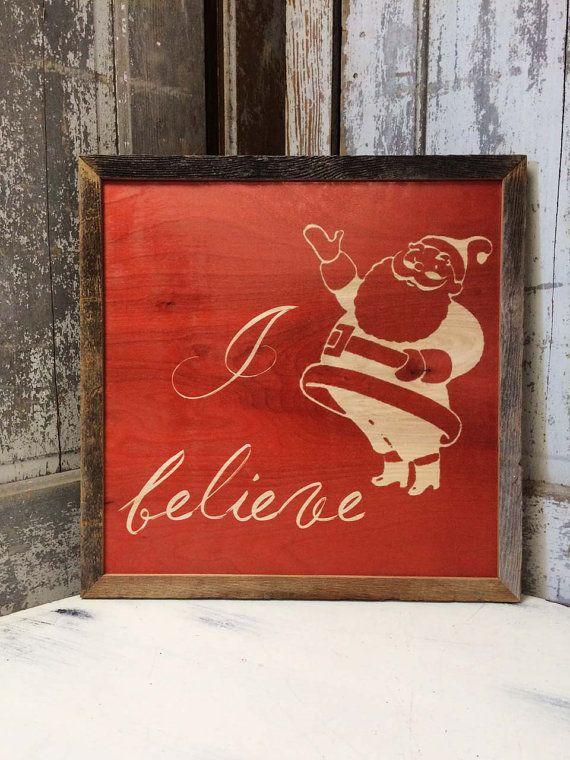 i believe christmas sign santa sign barn wood by madikaydesigns