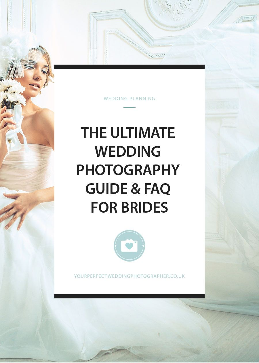 All Your Wedding Photography Questions Answered Guide Faq For Brides Ultimate