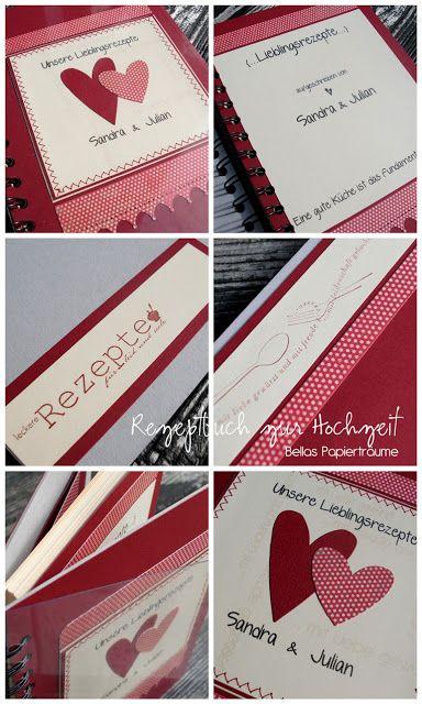 Bellas Papiertraume Rezeptbuch Zur Hochzeit Rezeptbuch Hochzeitskochbuch Kochbuch Selbst Gestalten