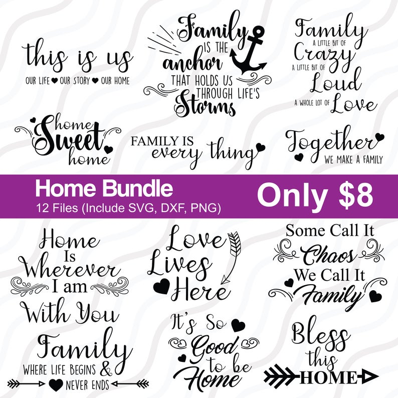 Home Bundle Svgsign Making Bundlefamily Love Quotes Svgcut Etsy In 2020 Family Love Quotes Home Quotes And Sayings Family Quotes