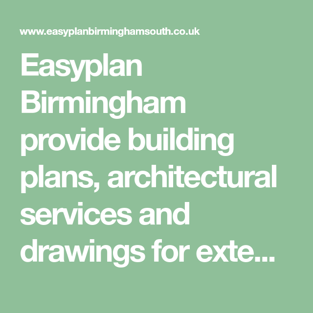 Easyplan Birmingham Provide Building Plans, Architectural