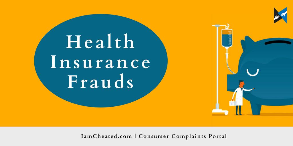 Must Read Health Insurance Frauds Iamcheated Com Butneveragain