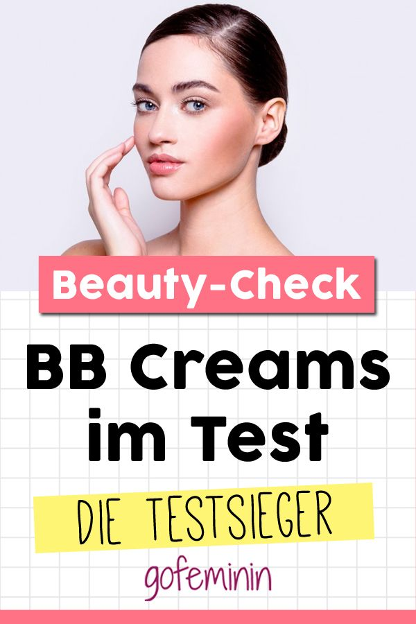 Wir haben BB Creams getestet und DAS sind unsere Favoriten!