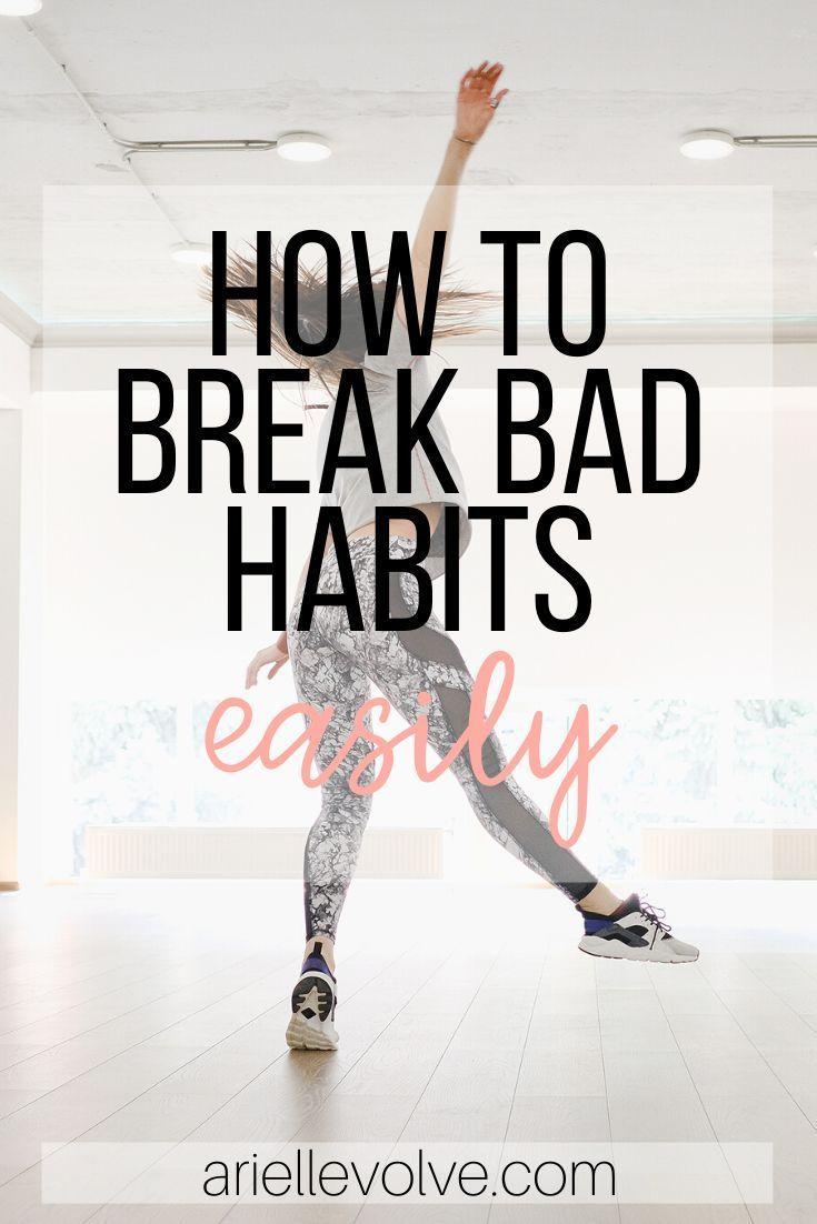 How to break bad habits in two steps break bad habits