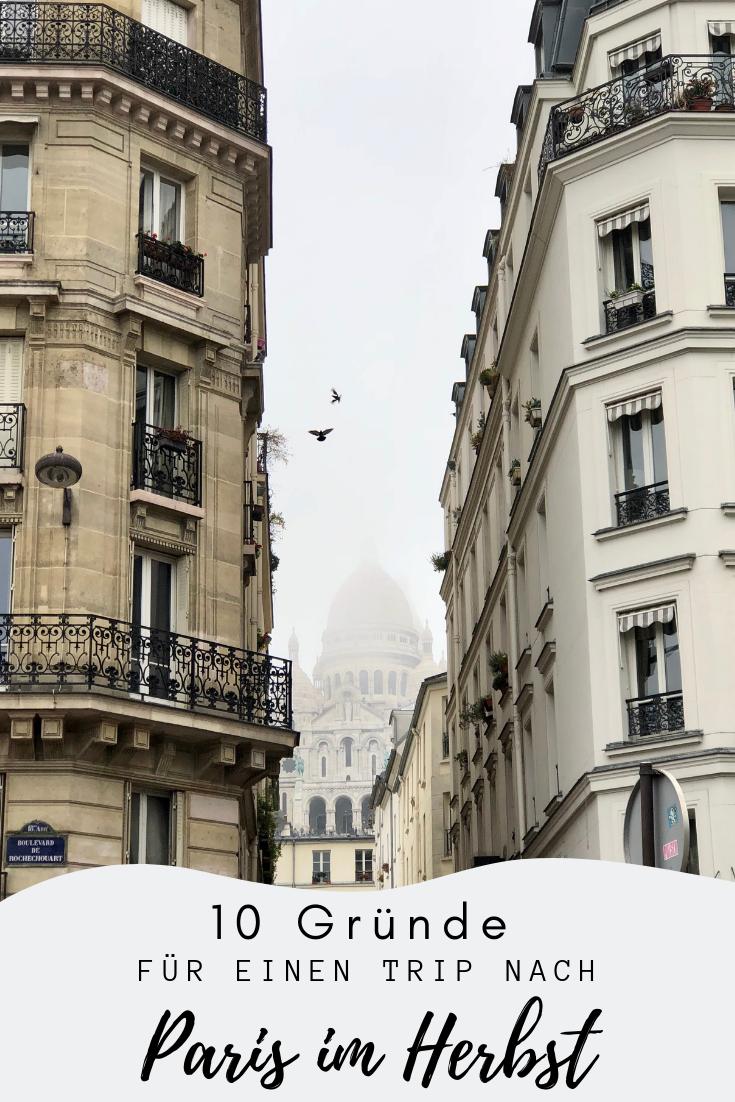 Paris Im Herbst 10 Grunde Im Herbst Nach Paris Zu Fahren Reisen