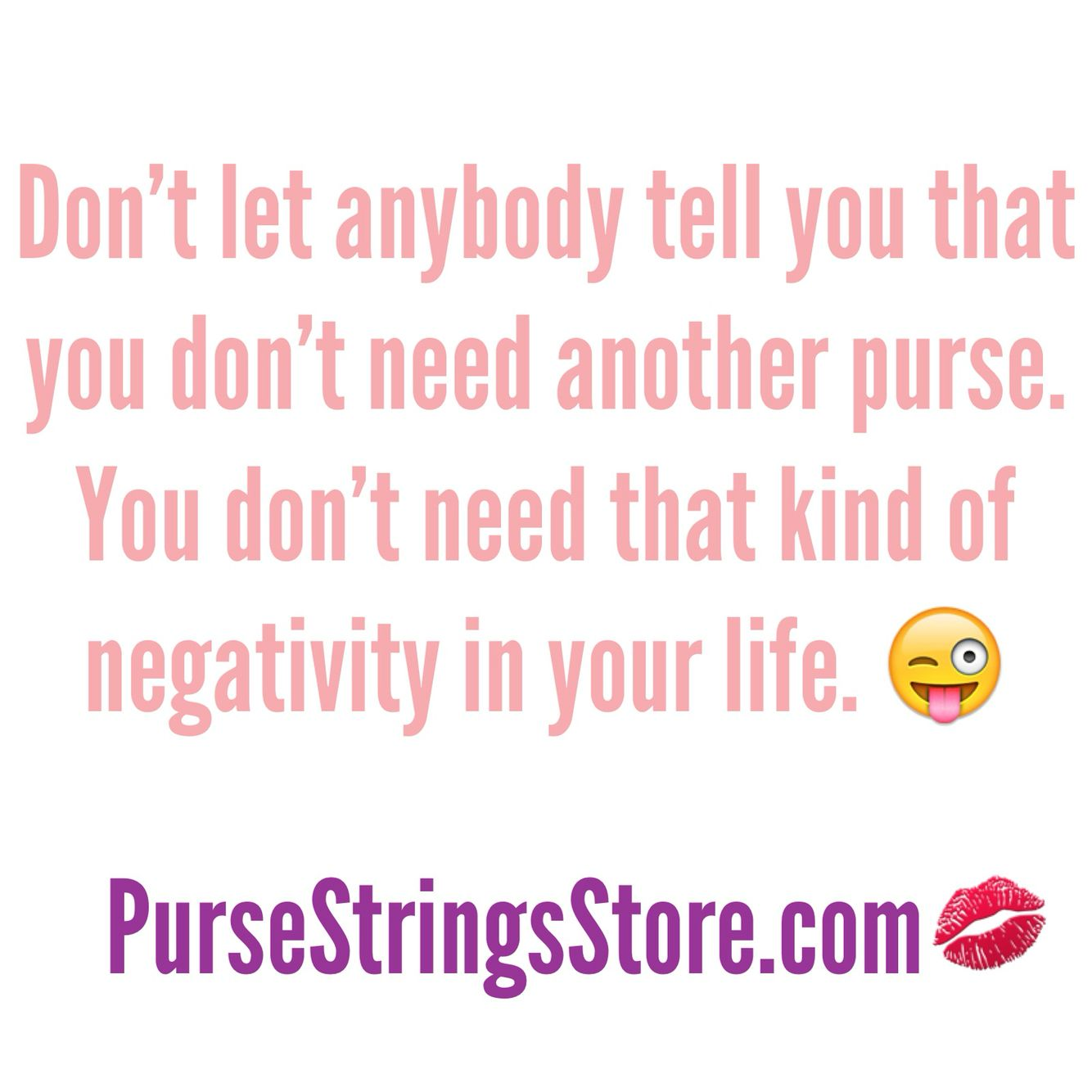 Buy More Purses Treat Yourself You Re Worth It Handbag Quotes Fashion Quotes Inspirational Bag Quotes